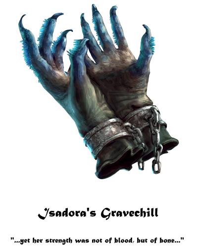 Isadora's Gravechill