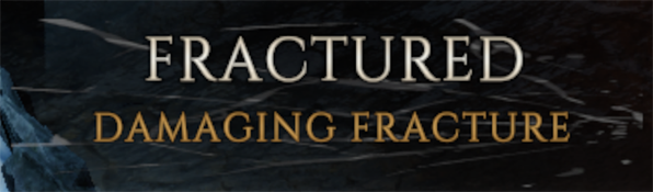 Damaging Fracture